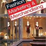 Difference between Fashion Marketing and Fashion Merchandising